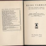 James Cappon, 1854-1939. Bliss Carman and the literary currents and influence of his time. Toronto : The Ryerson Press, [1930]