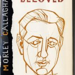 Morley Callaghan, 1903- . Such is my beloved. Toronto : McClelland and Stewart, [1969, c1957]. New Canadian Library ; no. 2. Introduction by Malcolm Ross.