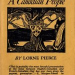 Lorne Pierce, 1890-1961. A Canadian people. Toronto : Ryerson Press, [1945]. Author's autograph presentation copy to John Ross Matheson.