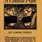 Lorne Pierce, 1890-1961. A Canadian people. Toronto : Ryerson Press, [1945]. Author's autograph presentation copy to John Ross Matheson.