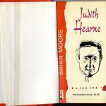 Brian Moore, 1921-1999. Judith Hearne. [Toronto] : McClelland and Stewart, [1964]. New Canadian Library ; no. 39