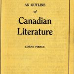 Lorne Pierce. [Prospectus] An Outline of Canadian Literature. 1 folded leaf. On loan from a private collection