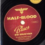 Esi Edugyan. Half-blood blues, a novel. Toronto : Thomas Allen Publishers, 2011.Finalist, Man Booker prize Scotiabank Giller prize winner 2011.