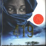 Will Ferguson. 419, a novel. Toronto : Viking Canada, 2012. Scotiabank Giller prize winner 2012.