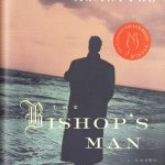 Linden MacIntyre. The Bishop's man, a novel. Toronto : Random House Canada, 2009. Scotiabank Giller prize winner 2009.