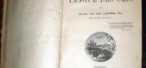 Albert Lacombe, 1827?-1916. Dictionnaire de la langue des Cris. Montreal : C.O. Beauchemin & Valois, 1874