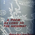 "Douglas Barbour, 1940- . A poem as long as the highway.Kingston, Ont. : Quarry Press, [c1971] ""Most of the sequence, A poem as long as the highway, appeared originally on CBC Anthology."" Presented by Tom Marshall Estate, 1993. Author's autograph presentation copy to Tom Marshall."