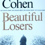 Leonard Cohen, 1934- . Beautiful losers. Book design by Frank Newfeld. Toronto : McClelland and Stewart, 1966. New Canadian Library ; no. 153.
